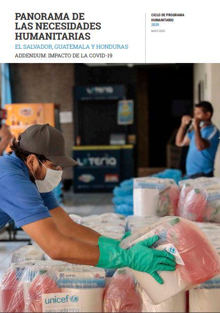 Panorama de las Necesidades Humanitarias El Salvador, Guatemala y Honduras Addendum: Impacto de la COVID-19