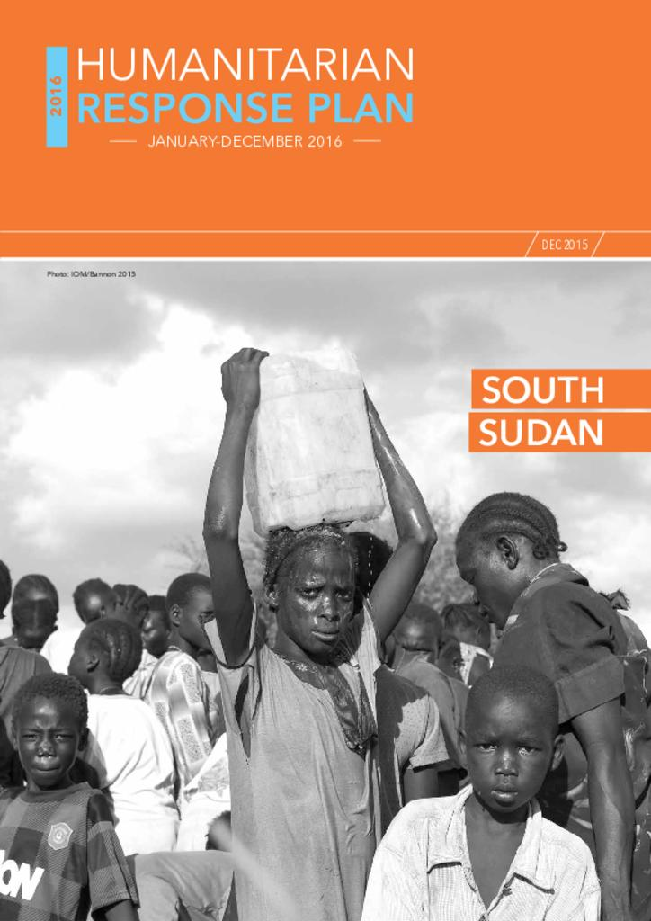 South Sudan: Humanitarian Response Plan 2016