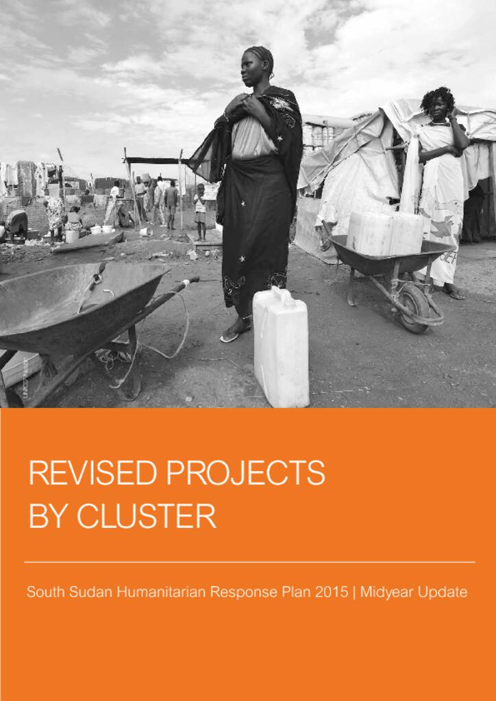 South Sudan: HRP 2015 Revised Projects by Cluster