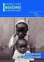 RCA: IASC Aperçu des Besoins Humanitaires (déc 2017)