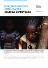 RCA: Aperçu des Besoins Humanitaires (HNO 2020)