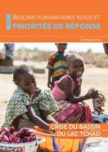 Crise du Lac Tchad 2018 : Besoins humanitaires revus et priorités de réponse [FR/EN]