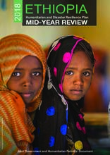 Ethiopia: Mid-Year Review of the Humanitarian and Disaster Resilience Plan 2018