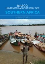 RIASCO Humanitarian Outlook for Southern Africa, November 2017 to April 2018