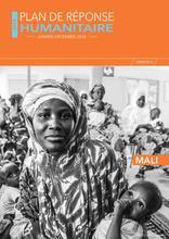 Mali : Plan de réponse humanitaire (janvier - décembre 2018) / Mali: Humanitarian Response Plan (January-December 2018)