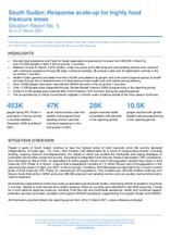South Sudan: Response scale-up for highly food insecure areas Situation Report No. 5