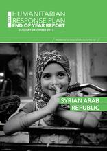 Syrian Arab Republic: Humanitarian Response Plan End Of Year Report, January-December 2017