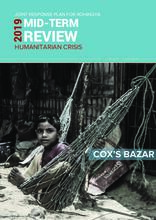 2019 Joint Response Plan for Rohingya Humanitarian Crisis - Mid Term Review - January to June 2019