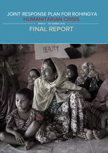 Joint Response Plan for Rohingya Humanitarian Crisis- Final Report  - March to December 2018