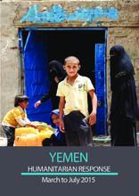Yemen Humanitarian Response, March to July 2015(EN/AR)