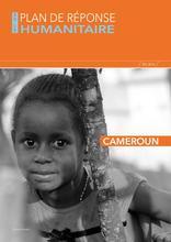 Cameroun : Plan de Réponse Humanitaire 2017