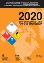 Guía de respuesta a incidentes en el transporte que involucre materiales peligrosos 2020 (Guía para las Américas)