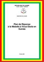 Guinée: Plan de Réponse à la Maladie à Virus Ebola, Février 2021 [FR]
