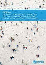 COVID-19: Strategic Planning and Operational Guidance for Maintaining Essential Health Services During an Outbreak