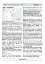 OCHA Afghanistan Weekly Field Report Week | 4 - 10 December 2017