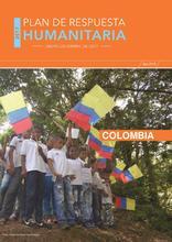 Colombia: Plan de Respuesta Humanitaria, Enero - Diciembre 2017 (Nov 2016)