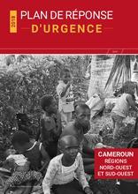 Cameroun : Plan de réponse d'urgence pour les régions Nord-Ouest et Sud-Ouest (mai 2018)