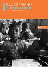 Mali : Plan de réponse humanitaire Janvier - Décembre 2017