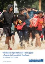 Honduras: Resultados Implementación Flash Appeal y Respuesta Humanitaria Honduras: Huracanes Eta e Iota, al 18 de mayo 2021