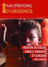 RD Congo - Région du Kasaï, Kwango, Kwilu et Lualaba : Plan Opérationnel d'Urgence (Juin - Novembre 2018)